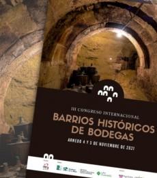 El III Congreso Internacional de Barrios Históricos de Bodegas recala en Arnedo los días 4 y 5 de noviembre